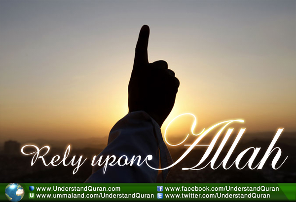 understand-quran-rely-upon-Allah-2