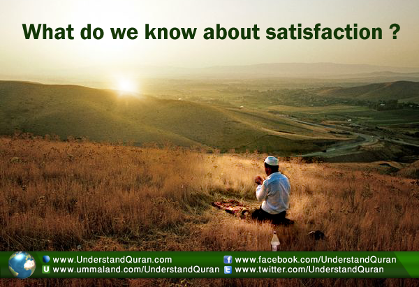 understand-quran-what-do-we-know-about-satisfaction