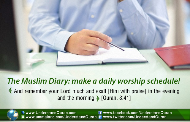 The Muslim Diary: A Daily Worship Schedule - Understand Al-Qur'an Academy