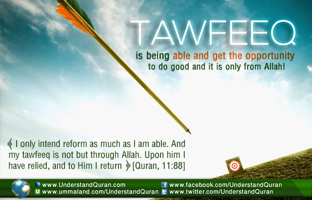 understand-quran-tawfeeq-is-being-able