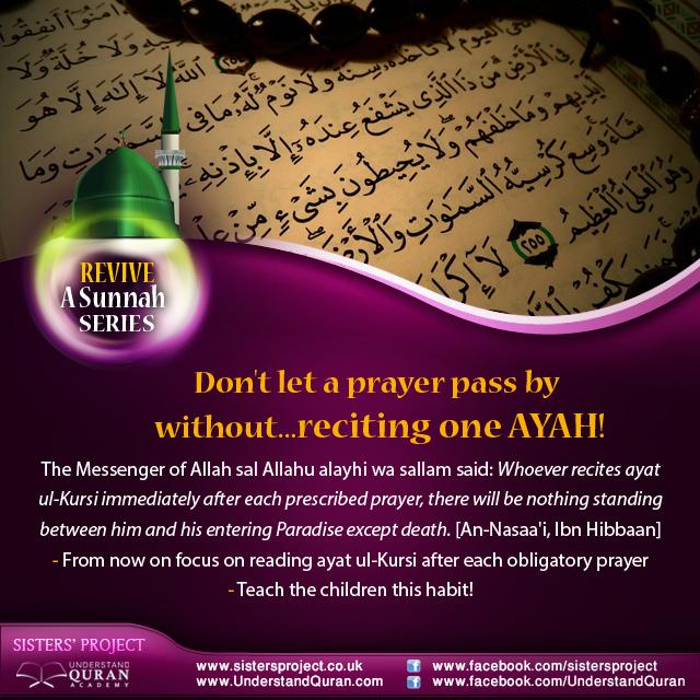 Revive A Sunnah: Recite Ayat Ul-Kursi