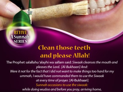 Revive a Sunnah: Clean Those Teeth and Please Allah!